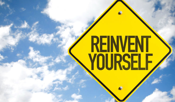 Sign with the text Reinvent yourself